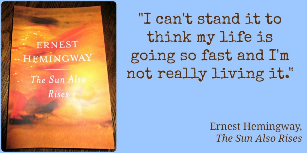 facing the problems in the novel the sun also rises by ernest hemingway