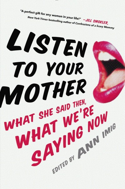 Listen To Your Mother Book