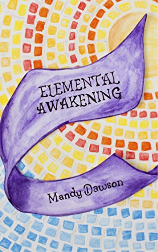 Elemental Awakening a Mandy Dawson book