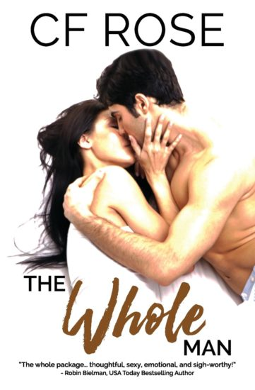 The Whole Man by CF Rose