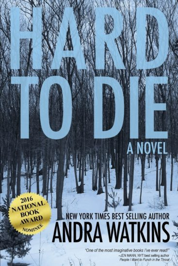 A review of Hard to Die by Andra Watkins